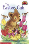 Easter Cub, The (level 2) - Justine Korman Fontes, Lucinda McQueen