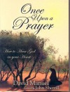 Once Upon a Prayer: How to Hear God in Your Heart - David Manuel