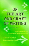 The Art and Craft of Writing - Maxim Gorky, Vladimir Mayakovsky