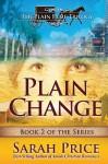 Plain Change - Sarah Price
