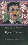 Vejen til Swann - På sporet af den tabte tid - Marcel Proust