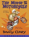 The Mouse and the Motorcycle (Audio) - Beverly Cleary, B.D. Wong