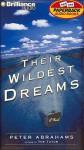 Their Wildest Dreams (Audio) - Peter Abrahams
