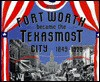 How Fort Worth Became the Texasmost City, 1849-1920 - Leonard Sanders
