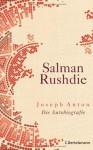 Joseph Anton: Autobiografie - Salman Rushdie