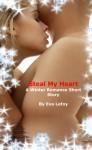 Steal My Heart: A Winter Romance Short Story - Eva LeFoy