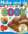 Make and Do Cook - Roger Priddy