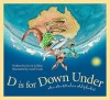D is for Down Under: An Australia Alphabet (Discover the World) - Devin Scillian, Geoff Cook