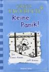 Keine Panik! (Gregs Tagebuch 6) - Jeff Kinney, Dietmar Schmidt