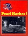Pearl Harbor! - Wallace B. Black, Jean F. Blashfield
