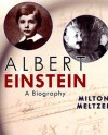 Albert Einstein: A Biography - Milton Meltzer