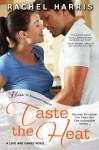 Taste the Heat - Rachel Harris