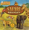 Animal Explorers: Safari Adventure - Dorothea DePrisco, Robert Morton
