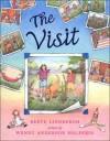 The Visit - Reeve Lindbergh, Wendy Anderson Halperin