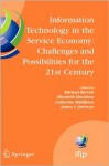 Information Technology in the Service Economy: Challenges and Possibilities for the 21st Century: IFIP Working Group 8.2 Conference, Toronto, Canada, August ... Federation for Information Processing) - Janice I. DeGross