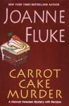 Carrot Cake Murder (Hannah Swensen Mysteries) - Joanne Fluke