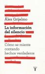La información del silencio - Álex Grijelmo