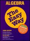 Algebra the Easy Way (Barron's E-Z) - Douglas Downing