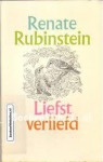Liefst Verliefd - Renate Rubinstein