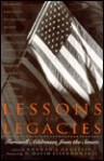 Lessons And Legacies: Farewell Addresses From The Senate - Norman J. Ornstein