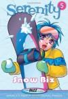 Serenity--Snow Biz (Serenity - Realbuzz Studios, Min Kwon