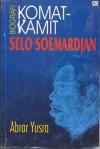 Komat-Kamit Selo Soemardjan: Biografi - Abrar Yusra