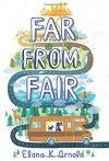 Far from Fair - Elana K. Arnold