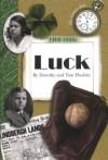 The 1920s: Luck (Century Kids) - Dorothy Hoobler, Tom Hoobler