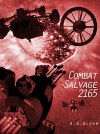 COMBAT SALVAGE 2165 (The War of Alien Aggression) - A.D. Bloom