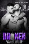Broken - Bruce Rodgers, Juliana Conners