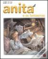Anita e os Fantasmas - Marcel Marlier, Gilbert Delahaye