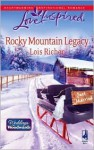 Rocky Mountain Legacy - Lois Richer