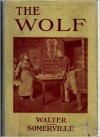 The Wolf - Eugene Walter