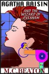 Agatha Raisin and the Wizard of Evesham - Donada Peters, M.C. Beaton