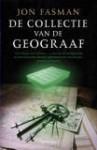 De Collectie van de Geograaf - Jon Fasman