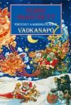 Vadkanapó - Terry Pratchett, Farkas Veronika