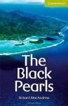 The Black Pearls Starter/Beginner (Cambridge English Readers): Starter / Beginner - Richard MacAndrew