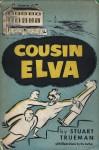 Cousin Elva - Stuart Trueman