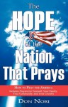 The Hope of the Nation That Prays - Don Nori Sr., Don F. Nori