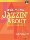 Really Easy Jazzin' About -- Fun Pieces for Piano / Keyboard - Pam Wedgwood