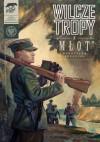 """Wilcze tropy - 3 - """"Młot"""" - Krzysztof Wyrzykowski, Sławomir Zajączkowski"""