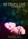 An Endless Love - Niquel