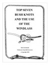 Top Seven Knots and the Use of the Windlass - Mors Kochanski