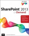 SharePoint 2013 on Demand - Steve Johnson, Perspection Inc