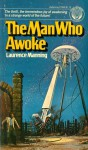 The Man Who Awoke - Laurence Manning