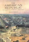 The American Republic: Its Constitution, Tendencies, And Destiny - Orestes A. Brownson, Thomas E. Woods Jr.