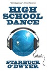 High School Dance (How to Raise a Good Kid Book 2) - Starbuck O'Dwyer