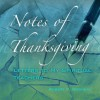 Notes of Thanksgiving: Letters to My Spiritual Teachers - Robert F. Morneau