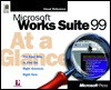 Microsoft Works Suite 99 at a Glance - David D. Busch