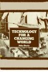 Technology For A Changing World - John Davis
